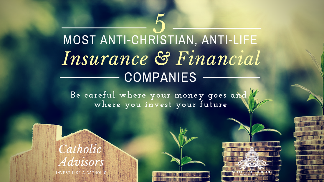 Top 5 Most Anti Christian Anti Life Insurance And Financial